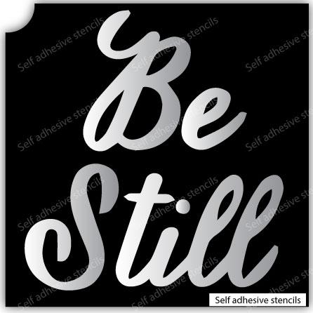 Be Still- Quote Stencil Tattoo Stickers silhouette vinyl